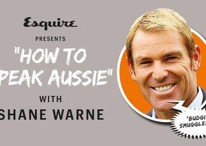 How to 'talk Aussie' with Shane Warne
