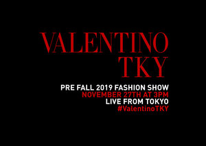 Watch the Valentino Pre-fall 2019 show live from Tokyo