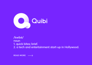 Meet Quibi: Netflix for the Instagram and TikTok generation