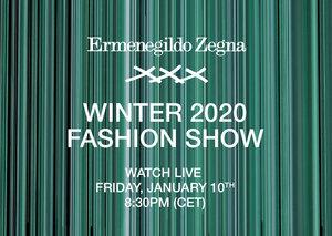 Watch the Ermenegildo Zegna XXX Winter 2020 Fashion Show live