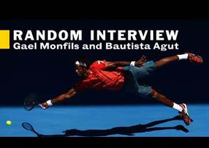 VIDEO: The Random Interview with tennis stars Gaël Monfils and Roberto Bautista Agut