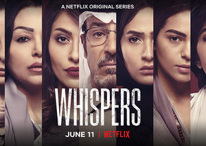 Watch the first trailer for the new Saudi thriller Whispers coming to Netflix