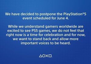Sony postpones PS5 reveal to 'let more important voices be heard'