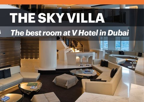 Inside the $10,000 Sky Villa at the V Hotel in Dubai