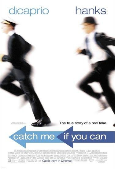CATCH ME IF YOU CAN (2002)  -  World-leading cheque fraudster Leonardo Di Caprio drags Tom Hanks's dogged FBI agent on an international paper chase. Enormous fun from start to finish.