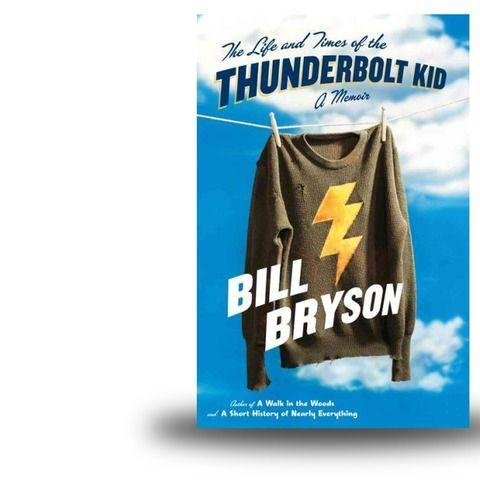 """The life and times of the Thunderbolt kid [Bill Bryson] - This book captures the hilarious innocence of a time when men had flat-top hair cuts that left them """"looking as if they were prepared in emergencies to provide landing spots from some very small experimental aircraft"""". There was an unbridled enthusiasm for all things atomic (from cocktails to motels and bombs) and an unending culinary innovation (spray-on mayonnaise, frozen salads, liquid instant coffee in a spray can). People who pick up this book are always happier after they put it down."""