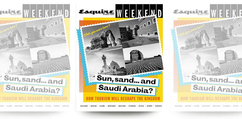 Esquire Weekend, Saudi Arabia, Saudi tourism