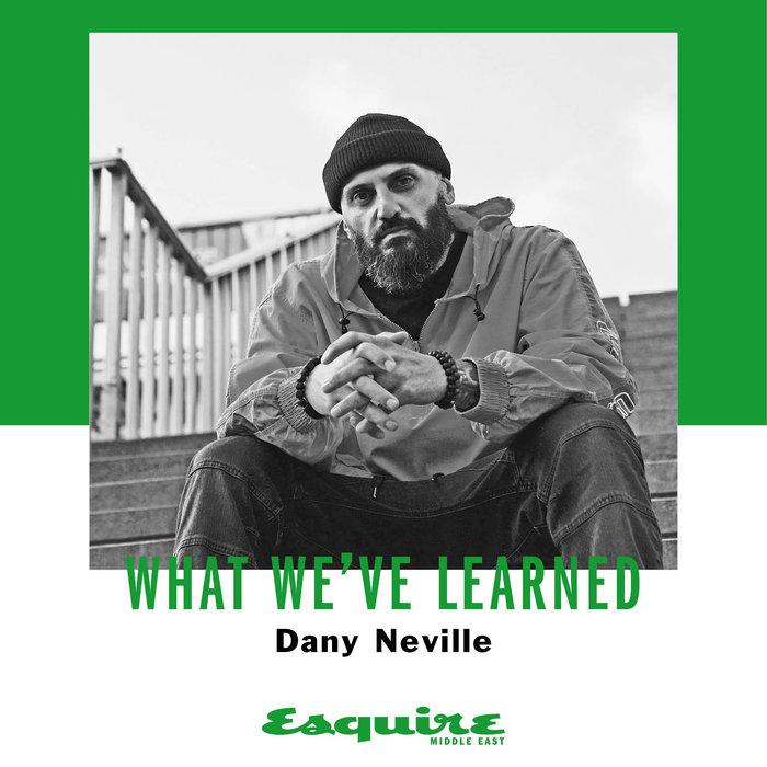 Dany Neville, DJ Dany Neville, UAE, Interview, Esquire