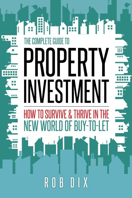 As sterling plunges, UK property is an attractive investment proposition at the moment. But a raft of new tax changes and increased competition means that you need to educate yourself before buying. In The Complete Guide to Property Investment, Rob Dix, founder of thepropertygeek.com and an experienced investor who also co-hosts thepropertypodcast.com, walks you through the steps of how to treat property buying as a robust, secure investment for the longterm.