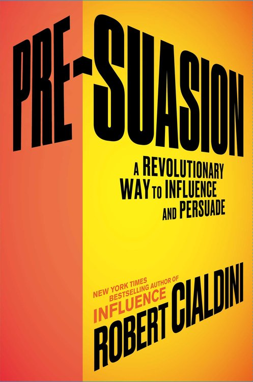 In Presuasion by Robert Cialdini, the social psychologist draws on scientific research to reveal what separates effective communicators from truly successful persuaders.